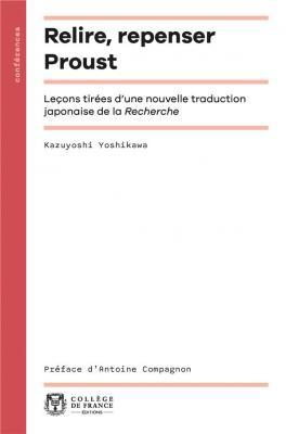 relire-repenser-proust-leÇons-tirEes-d-une-nouvelle-traduction-japonaise-de-la-recherche