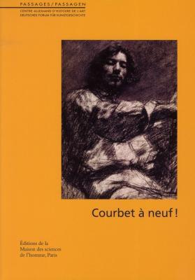 courbet-a-neuf-!-actes-du-colloque-international-organise-par-le-musee-d-orsay-et-le-centre-allema