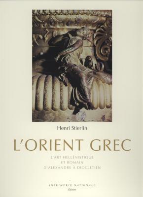 l-orient-grec-l-art-hellenistique-et-romain-d-alexandre-a-diocletien