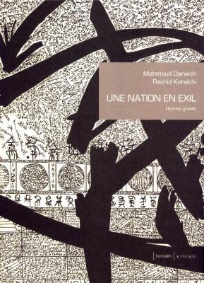 une-nation-en-exil-hymnes-graves-suivi-de-la-qasida-de-beyrouth