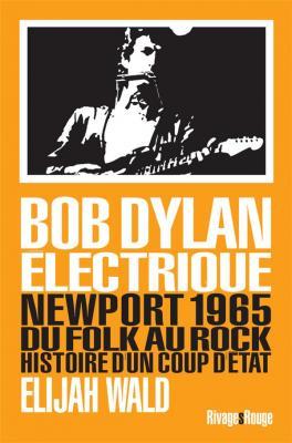 bob-dylan-Electrique-newport-1965