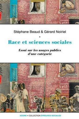 race-et-sciences-sociales-une-socio-histoire-de-la-raison-identitaire