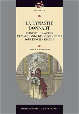 la-dynastie-bonnart-peintres-graveurs-et-marchands-de-modes-À-paris-sous-l-ancien-rEgime
