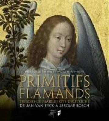 primitifs-flamands-trEsors-de-marguerite-d-autriche-de-jan-van-eyck-À-jErOme-bosch