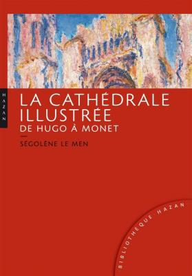 la-cathEdrale-illustrEe-de-hugo-À-monet