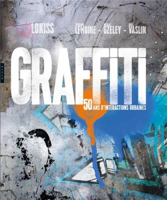 graffiti-50-ans-d-interactions-urbaines