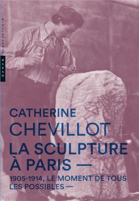 la-sculpture-À-paris-1905-1914-moment-de-tous-les-possibles