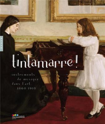 tintamarre-!-instruments-de-musique-dans-l-art-1860-1910