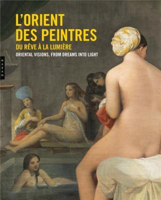 l-orient-des-peintres-du-rEve-a-la-lumiEre