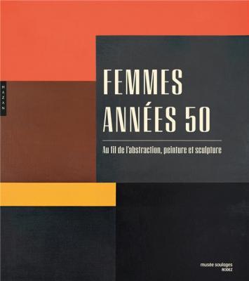 femmes-annEes-50-au-fil-de-l-abstraction-peinture-et-sculpture