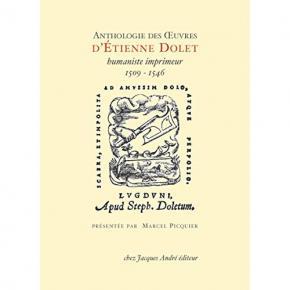 anthologie-des-oeuvres-d-Etienne-dolet-humaniste-imprimeur-1509-1546