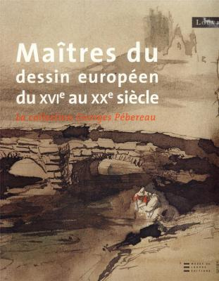maitres-du-dessin-europeen-du-xvi-au-xxeme-siecle-la-collection-georges-pebereau