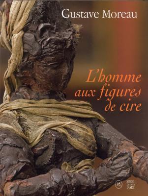 gustave-moreau-l-homme-aux-figures-de-cire