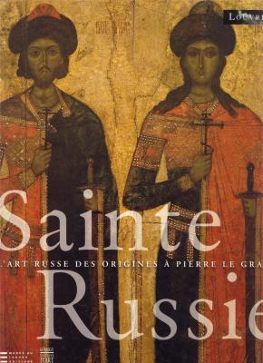 sainte-russie-l-art-russe-des-orignies-a-pierre-le-grand-relie-