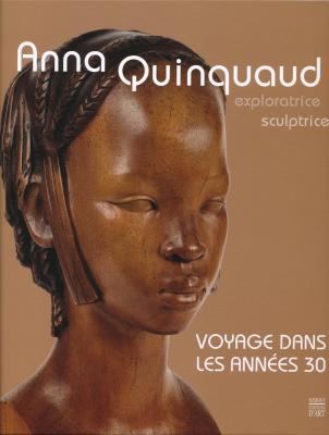 anna-quinquaud-exploratrice-sculptrice-voyage-dans-les-annees-30