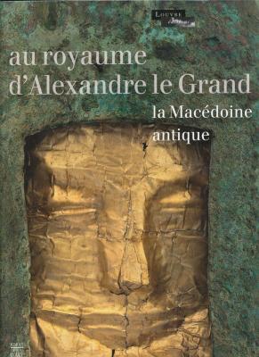 au-royaume-d-alexandre-le-grand-la-macEdoine-antique