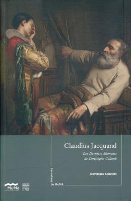 les-cahiers-du-muma-n-3-claudius-jacquand-les-derniers-moments-de-christophe-colomb