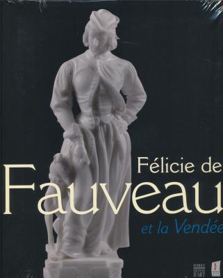 felicie-de-fauveau-et-la-vendee-catalogue-exposition-l-amazone-de-la-sculpture