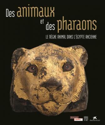 des-animaux-et-des-pharaons-le-rEgne-animal-dans-l-egypte-ancienne