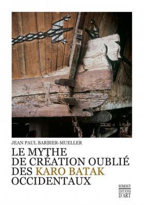 le-mythe-de-crEation-oubliE-des-karo-batak-occidentaux
