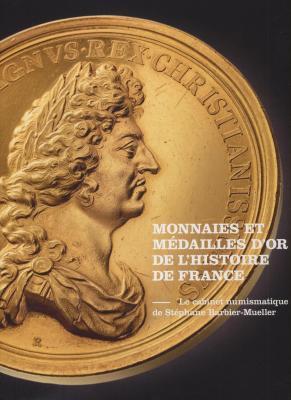 monnaies-et-mEdailles-d-or-de-l-histoire-de-france-cabinet-numismatique-de-stEphane-barbier-mueller