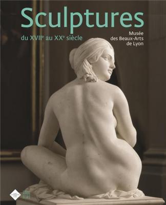 sculptures-du-xviie-au-xxe-siEcle-musEe-des-beaux-arts-de-lyon