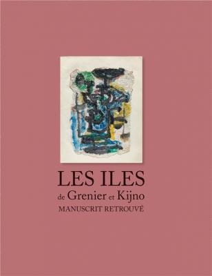 les-Iles-de-grenier-et-kijno-manuscrit-retrouvE