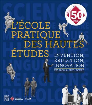 l-Ecole-pratique-des-hautes-Etudes-invention-Erudition-innovation-de-1868-À-nos-jours