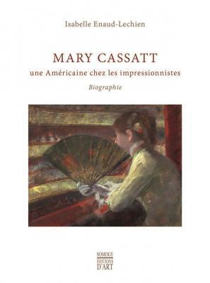 mary-cassatt-une-amEricaine-chez-les-impressionnistes