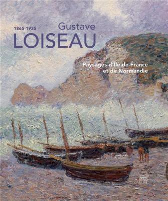 gustave-loiseau-1865-1935-paysages-d-Ile-de-france-et-de-normandie