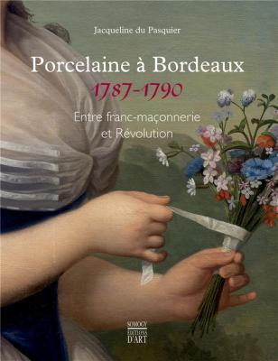 porcelaines-À-bordeaux-1787-1790-entre-franc-maÇonnerie-et-rEvolution