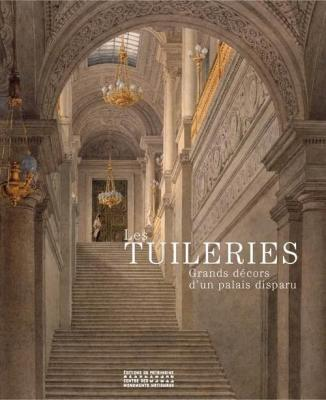 les-tuileries-grands-dEcors-d-un-palais-disparu-