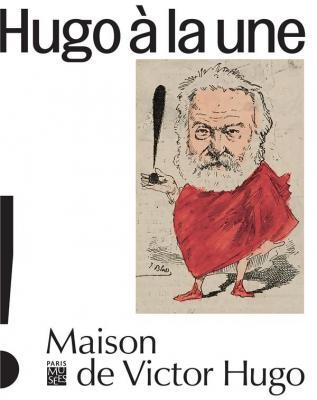 caricatures-hugo-À-la-une-maison-de-victor-hugo