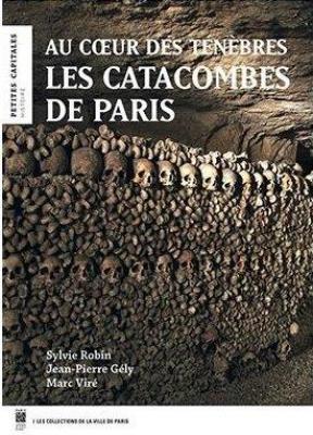 les-catacombes-de-paris-au-coeur-des-tEnEbres