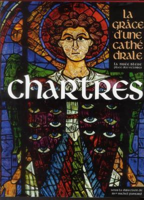 chartres-la-grÂce-d-une-cathEdrale
