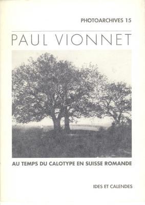 paul-vionnet-au-temps-du-calotype-en-suisse-romande