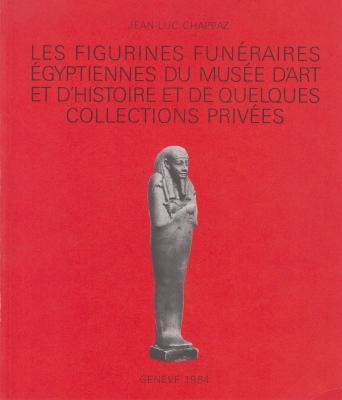 les-figurines-funEraires-Egyptiennes-du-musEe-d-art-et-d-histoire-et-de-quelques-collections-privEes