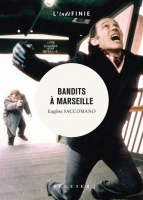 bandits-À-marseille