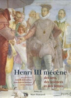 henri-iii-mecene-des-arts-des-sciences-et-des-lettres-
