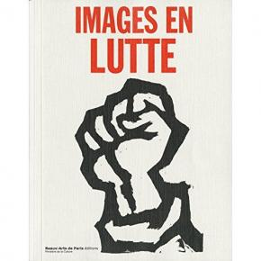 images-en-lutte-la-culture-visuelle-de-l-extrEme-gauche-en-france-1967-1974-