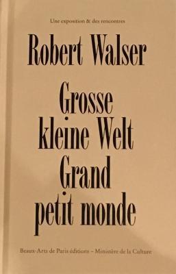 robert-walser-grosse-kleine-welt-grand-petit-monde