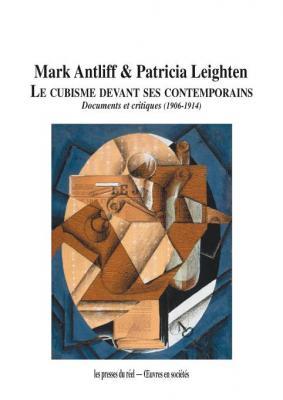 le-cubisme-devant-ses-contemporains-documents-et-critiques-1906-1914-