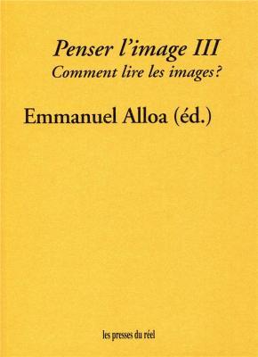 penser-l-image-volume-3-comment-lire-les-images-