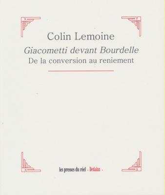 giacometti-devant-bourdelle-de-la-conversion-au-reniement-