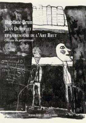 jean-dubuffet-et-la-besogne-de-l-art-brut-critique-du-primitivisme
