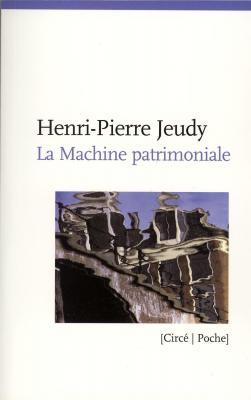la-machine-patrimoniale