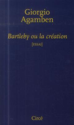 bartleby-ou-la-crEation