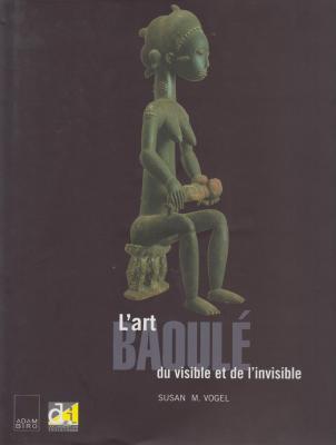 l-art-baoulE-du-visible-et-de-l-invisible-