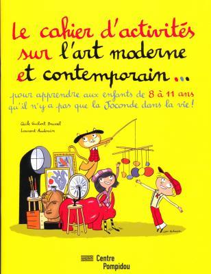 le-cahier-d-activites-sur-l-art-moderne-et-contemporain-pour-apprendre-aux-enfants-8-a-11-ans-q