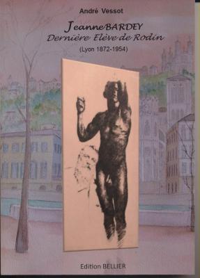jeanne-bardey-derniEre-ElEve-de-rodin-lyon-1872-1954-